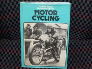 AN OLD MOTOR KALEIDOSCOPE OF MOTOR CYCLING (Howard 1977) ex lib